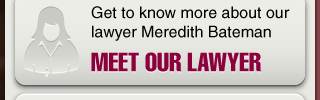 Get to know more about our lawyer Meredith Bateman. Meet Our Lawyer